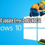 Cómo eliminar Windows 10 Update Error 0x80240034 (Fix Error 0x80240034)