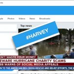 Fake Charity Scam Websites have Plague Internet after Hurricane Harvey